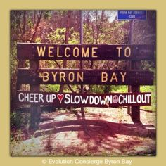 byron bay chill out sign - Google Search