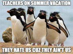 Teacher summer vacation humor.