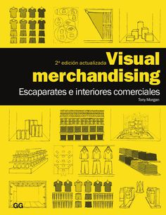 Visual merchandising- Escaparates  Para los compañeros que tenéis frontales de tiendas, os puede servir para tomar consideraciones de un diseño correcto y atractivo ya que al final lo que queremos es llamar la atención del publico.