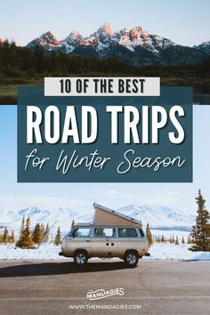 The 10 Best Winter Road Trip Routes On The West Coast To Help You Embrace Cold-Weather Adventures -