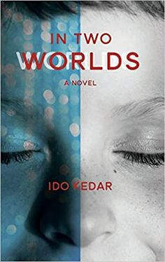 In Two Worlds by Ido Kedar – EmmabBooks.com Two Worlds, Autistic People, Autism Parenting, Seven Years Old, Good Communication, Second World, Social Skills, Talking To You, Books