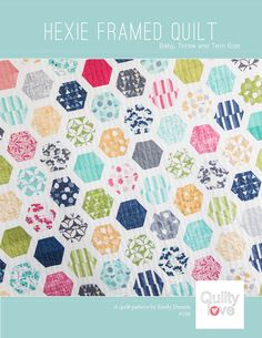 Hexie Framed PDF Quilt Pattern by Emily of Quilty Love. Modern Hexagon Design Baby, Throw and Twin Sizes Original layout is jelly roll friendly Includes 2 addit