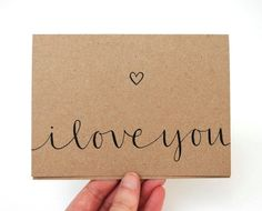 Romantic Greeting Card, I Love You, Handwritten Calligraphy, Recycled Brown Kraft Card, Blank Inside, Single