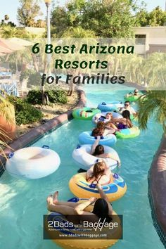 6 Best Arizona Resorts for Families - 2 Dads with Baggage