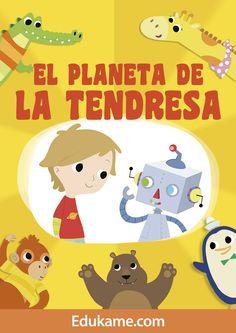 El planeta de la tendresa és un conte pensat i editat per l'equip d'Edúkame per atendre les necessitats emocionals dels més petits. http://edukame.com/node/17233