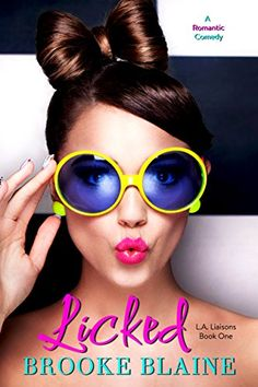 Licked by Brooke Blaine is on Tammy's read shelf. Tammy gave this book 4 stars. Shelves: romance and brooke-blaine. Cat Eye Sunglasses, Round Sunglasses, The Glow Up, Babe, Mellow Yellow, Pink Lips, Beautiful Models, Check It Out, Lip Colors