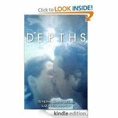 Depths by Steph Campbell and Liz Reinhardt