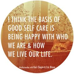 Truthy Tuesday with Kari Chapin & Eric Nixon- a chat about self care