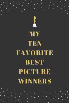 My 10 Favorite Best Picture Winners EVER http://apeekatkarensworld.com/2017/02/my-10-favorite-best-picture-winners-ever.html/?utm_campaign=coschedule&utm_source=pinterest&utm_medium=Karen%20M%20Peterson&utm_content=My%2010%20Favorite%20Best%20Picture%20Winners%20EVER