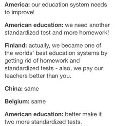 Dumb Science Jokes is part of School sucks - America our education system needs to improve! American education we need another standardized test and more homework! Finland actually, we became one of the worlds' best education systems by Nos4a2, Whatever Forever, Education System, Physical Education, Faith In Humanity, My Tumblr, So True, In This World, I Laughed