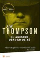 Entre montones de libros: El asesino dentro de mí. Jim Thompson
