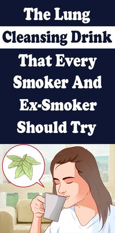 The Lung-Cleansing Drink That Every Smoker And Ex-Smoker Should Try - Bulk Loss Diet Health Facts, Health Diet, Health And Nutrition, Health And Wellness, Health Cleanse, Nutrition Shakes, Cleanse Detox, Health Care, Private Krankenversicherung