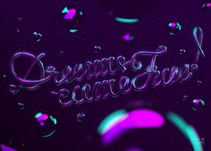 Dreams come true! // Neon Type  by Mateusz Sypien