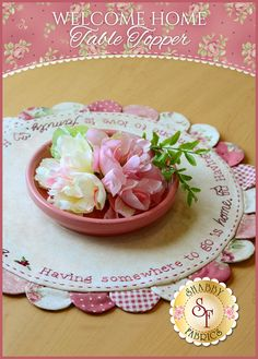 Welcome Home Table Topper Kit: This Welcome Home Table Topper makes a sweet little accent for a bedside stand or a table in your entryway! Table Topper measures approximately 14