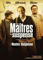 Cégep de Saint-Félicien catalog › Details for: Les maîtres du suspense , The Masters of Suspense /