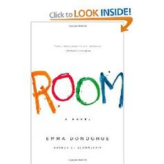 """From the perspective of a 5 year old boy named Jack, who was born in and never left a room in which his mother is being held captive.  He is not aware of their situation and is happy and content thanks to the efforts of his mother to create a """"normal"""" life for him.--I'm intrigued."""