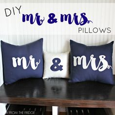DIY Mr. and Mrs. Pillows.  Perfect Decor Idea for a Wedding Reception Gift!  Via View From The Fridge