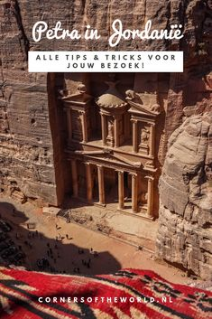 (Nederlands) Petra in Jordanië: 21 dingen die je wilt weten - Corners of the World Petra, Asia Travel, Travel Tips, Jordan Travel, Wadi Rum, Ultimate Travel, Where To Go, Middle East, Travel Inspiration