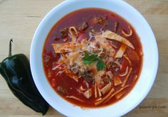 Gourmet Girl Cooks: Mexican Style Beef & Tortilla Noodle Soup