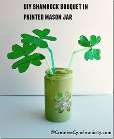 #DIY shamrock bouquet in a painted mason jar for St Patricks Day - Make a fun centerpiece wih the kids for your celebration! - CreativeCynchronicity.com