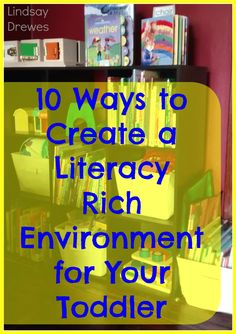 Literacy Rich Environment for Toddlers