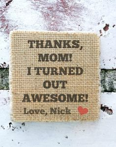 Funny Mother's Day gifts Home Decor Thanks Mom I by 24HomeDecor