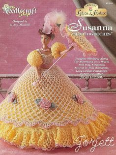 Susanna of Nacogdoches, Ladies of Fashion crochet patterns fit Barbie dolls