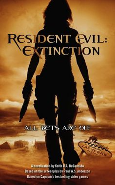 Resident Evil: Extinction by Keith R. A. DeCandido. $5.32. 370 pages. Publisher: Pocket Star (July 31, 2007)