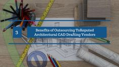 It has become a norm rather than an exception to outsource your Architectural Drawing Services job to experienced third-party vendors in the recent years. The post discusses some main benefits of outsourcing your routine office work to reputed Architectural CAD Drafting vendors.