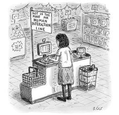 """Premium Giclee Print: A woman checks out her groceries at the line indicated """"Not in the Mood fo? - New Yorker Cartoon by Roz Chast : Funny Images, Funny Pictures, Funny Pics, Roz Chast, Introvert Problems, Introvert Humor, Cashier Problems, Intj Humor, Sarcastic Humor"""