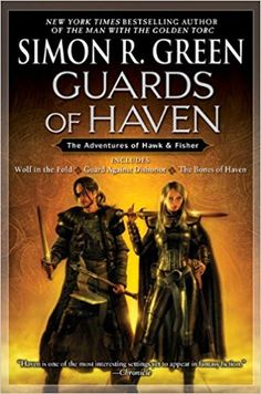 Guards of Haven: The Adventures of Hawk and Fisher: Simon R. Green: 9780451461698: Amazon.com: Books