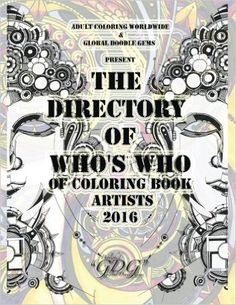 The Directory Of Who's Who of Coloring Book Artists 2016: Adult Coloring Book Artist Directory: Volume 1: Amazon.co.uk: Global Doodle Gems, Adult Coloring Worldwide: 9788793385412: Books