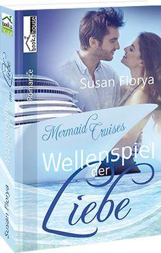 """""""Wellenspiel der Liebe - Mermaid Cruises 1"""" von Susan Florya ab September 2016 im bookshouse Verlag.  http://www.buecher.bookshouse.de/buecher/Wellenspiel_der_Liebe___Mermaid_Cruises_1/"""
