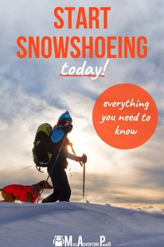 Snowshoeing tips to help beginners hit the trail today. Covers choosing gear, finding good trails, what to wear, and more. #snowshoeing #winter #missadventurepants Backpacking Tips, Hiking Tips, Hiking Gear, Winter Hiking, Winter Camping, Living In Alaska, Adventure Quotes, Outdoor Survival, Outdoor Woman