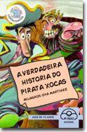 A Verdadeira historia do pirata Xocas / Milagros Oya Martínez ; ilustracións, Kiko da Silva