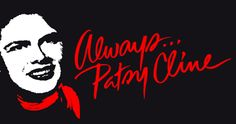 Always . . . Patsy Cline, I produced this show at Dalton Little Theatre Sept. 2000.