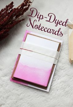 Subtle dip-dyed notecards. | 17 DIY Stationery Projects That Will Make You Want To Write A Letter