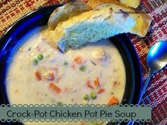 Crock-Pot Chicken Pot Pie Soup – add 1 lbs Cooked Chicken, 2 Cups Chopped Carrots, 1 Cup Frozen Peas, 1 Small Onion , chopped, 3 Tablespoons Butter, S & P, garlic, thyme, 2 chicken bouillon cubes, 4 Cups Milk & 1 Cup Chicken Broth to crock pot.  Cook 5 hours.  Add 1/2-3/4 Cup Flour slowly to thicken. Cook another hour.  Serve!