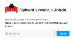 Flipboard pronto estaría disponible para Android.