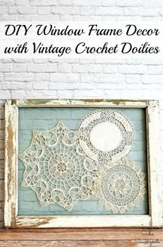 Creating gorgeous DIY window frame decor has never been simpler with this craft project idea from Sadie Seasongoods! She upcycled old windows and vintage crochet doilies into absolutely stunning, shabby chic or cottage style wall art all from an upcycled window frame! Get all the repurposing craft project details in her tutorial at www.sadieseasongoods.com . #upcycle #repurpose #Cottage #cottagestyle #salvage #vintage