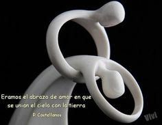 Eramos el abrazo de amor en que se unian el cielo y la tierra- R Castellanos-40