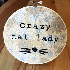 Crazy Cat Lady Embroidery Hoop by JulieRose on Etsy (Art & Collectibles, Fiber Arts, Embroidery, embroidery, embroidery hoop, crazy cat lady, hand embroidery, cat, whiskers, pet)