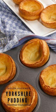 Yorkshire Pudding {Receitas Traduzidas} Inglês Gourmet