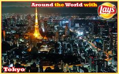 Around the World with Lays South Africa: I would love to enjoy some #Lays moments at the Tokyo Tower at night. This is a pic from the Observation deck of the Roppongi Mori Tower. It is right on top of the roof, which is 238 meters high. What a wonderful place to eat my #Lays snack feeling 238 meters above the ground!!!