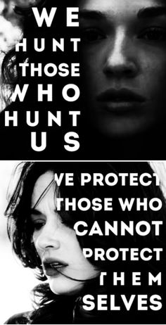 "From ""We hunt those that hunt us"". Nice upgrade if you ask me. But both are legit.  Codes are important. They're there to protect everyone and anyone. And Good codes are never meant to be broken...though sometimes there are exceptions."