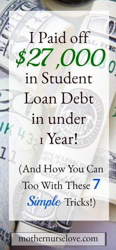 I paid off $27,000 in nursing school student loan debt in under 1 year!  Here are 7 simple steps to get out from under your debt.  #nursingstudent #nursingschool #collegedebt #loandebt #studentloandebt #financialwellness #rn #nurse #universitydebt