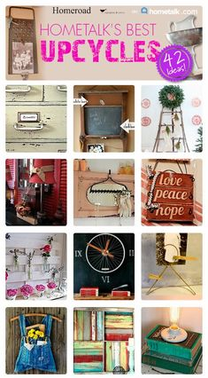 Hometalk's Best Upcycles  http://www.homeroad.net