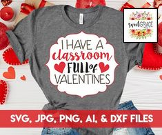 I Have a Classroom Full of Valentines SVG Design for Valentine's Day. Valentine Shirt SVG / Teacher's Valentines Svg Teacher Valentine, Valentines Design, Valentines Day Shirts, Valentine Crafts, Teacher Appreciation Gifts, Teacher Gifts, Teacher Outfits, Teacher Stuff, Preschool Teacher Shirts