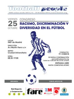 Conference: Racism, Discrimination and Diversity in Football - Can Soccer Save the World? http://cansoccersavetheworld.com/2013/conference-racism-discrimination-diversity-football/