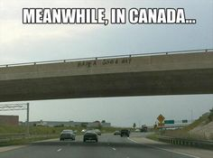 meanwhile in canada, funny pictures
